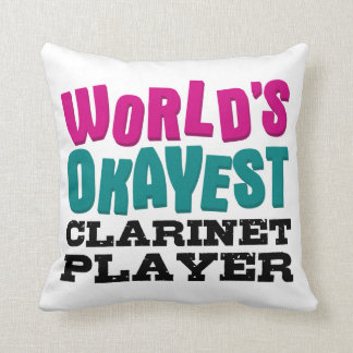 World's Okayest Clarinet Player Throw Pillow