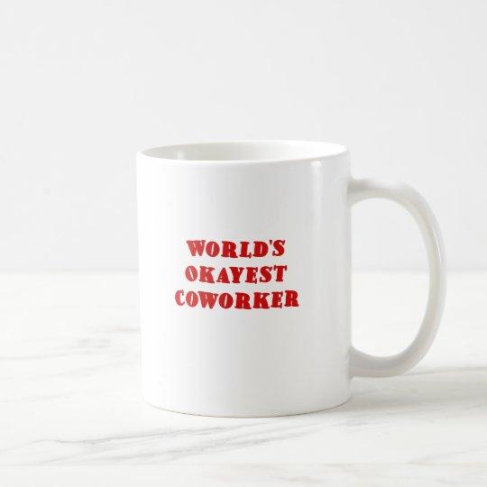 Worlds Okayest Coworker Coffee Mug