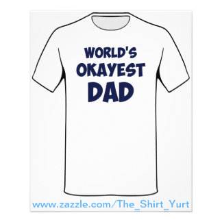 World's Okayest Dad 11.5 Cm X 14 Cm Flyer