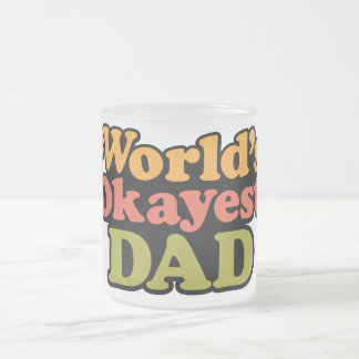 World's Okayest Dad Frosted Coffee Mug