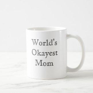 World's Okayest Mom - classic font Basic White Mug