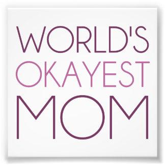 World's Okayest Mom Photo