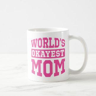 World's Okayest Mom [pink] Mug