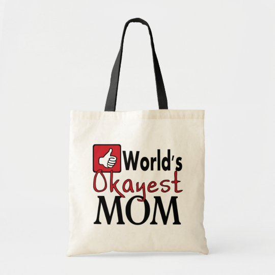 World's okayest mum reusable funny grocery bag