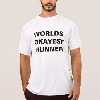 Worlds Okayest Runner T-Shirt