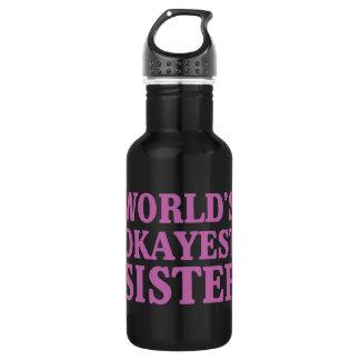 World's Okayest Sister 532 Ml Water Bottle