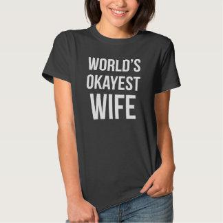 Worlds Okayest Wife Tshirt