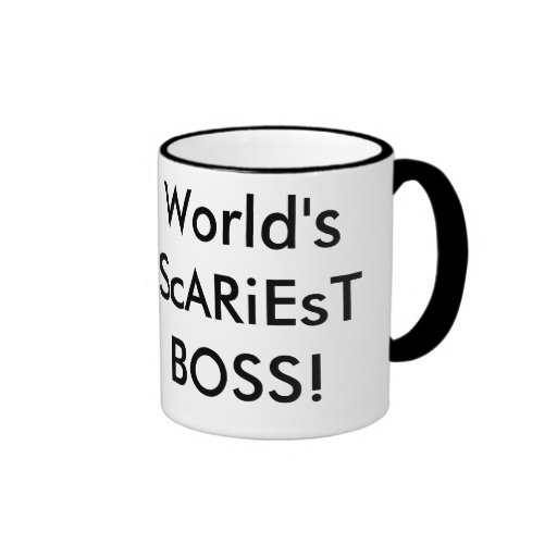 World's ScARiEsT BOSS! Mug