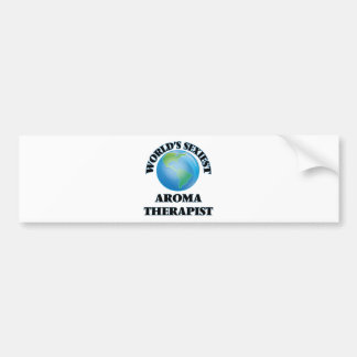 World's Sexiest Aroma Therapist Bumper Stickers