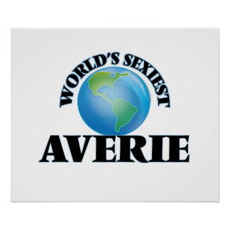 World's Sexiest Averie Posters