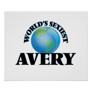 World's Sexiest Avery Poster