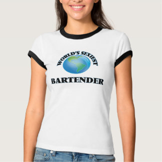 World's Sexiest Bartender Tees