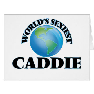 World's Sexiest Caddie Greeting Cards
