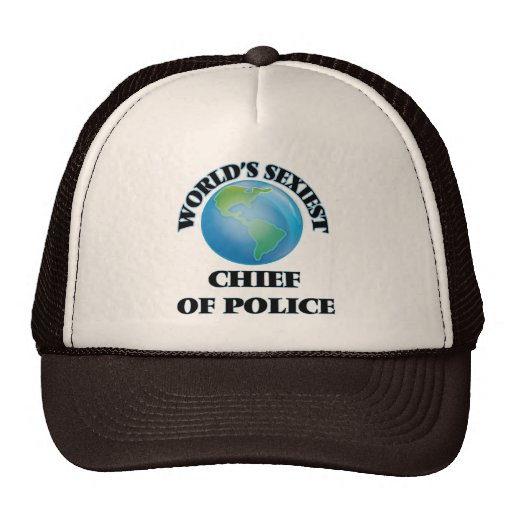 World's Sexiest Chief Of Police Mesh Hat