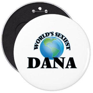 World's Sexiest Dana Pins
