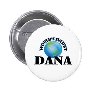 World's Sexiest Dana Button