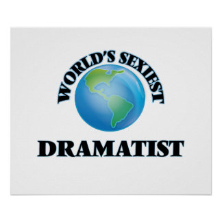 World's Sexiest Dramatist Poster