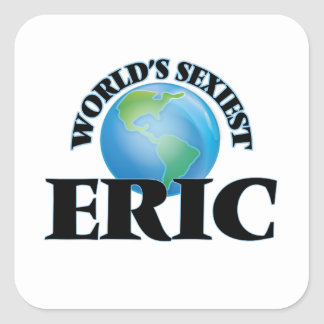 World's Sexiest Eric Square Sticker