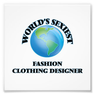 World's Sexiest Fashion Clothing Designer Photographic Print