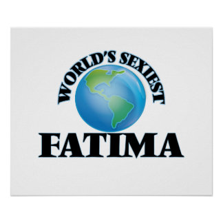 World's Sexiest Fatima Posters