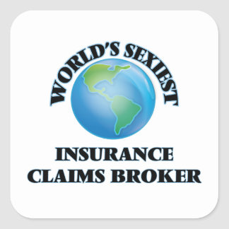 World's Sexiest Insurance Claims Broker Square Sticker
