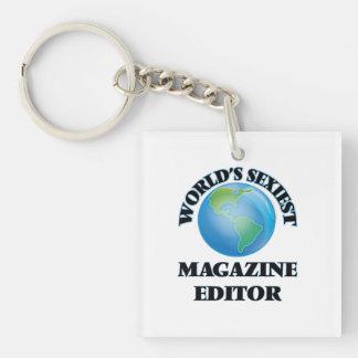 World's Sexiest Magazine Editor Acrylic Keychain