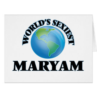World's Sexiest Maryam Greeting Cards