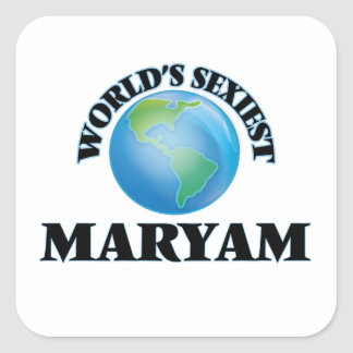 World's Sexiest Maryam Square Stickers