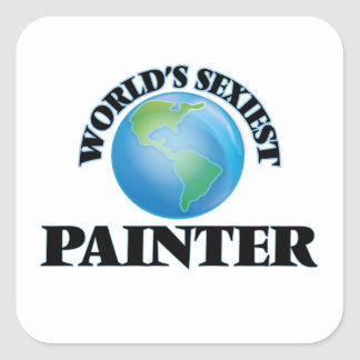 World's Sexiest Painter Square Sticker