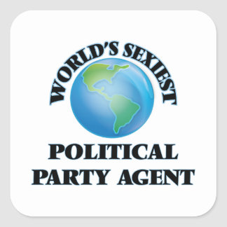 World's Sexiest Political Party Agent Square Sticker