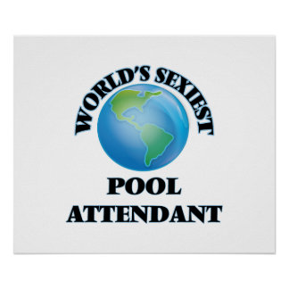 World's Sexiest Pool Attendant Poster