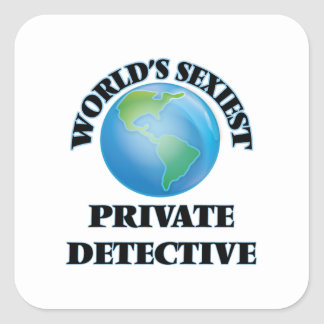 World's Sexiest Private Detective Square Stickers