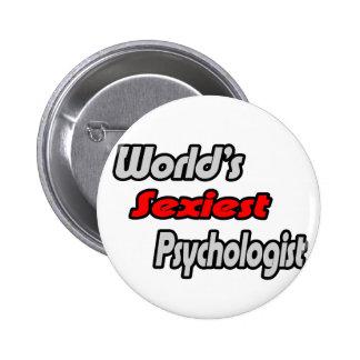 World's Sexiest Psychologist 6 Cm Round Badge