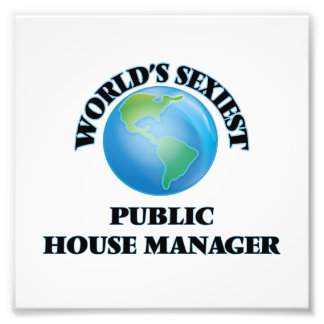World's Sexiest Public House Manager Photo Art