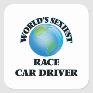 World's Sexiest Race Car Driver Square Sticker