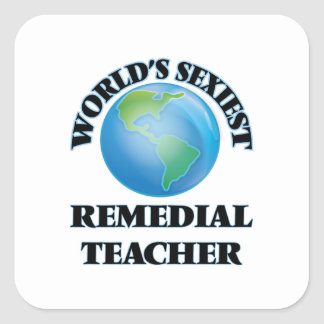 World's Sexiest Remedial Teacher Square Sticker