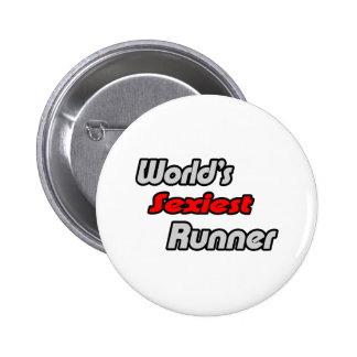 World's Sexiest Runner 6 Cm Round Badge