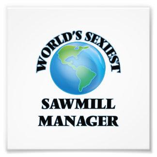 World's Sexiest Sawmill Manager Art Photo