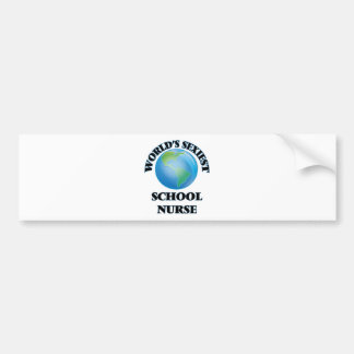 World's Sexiest School Nurse Bumper Sticker