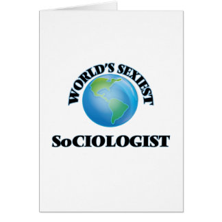 World's Sexiest Sociologist Greeting Cards