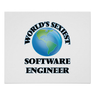 World's Sexiest Software Engineer Poster