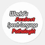 World's Sexiest Speech-Language Pathologist Round Sticker