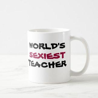 WORLD'S SEXIEST TEACHER, coffee cup