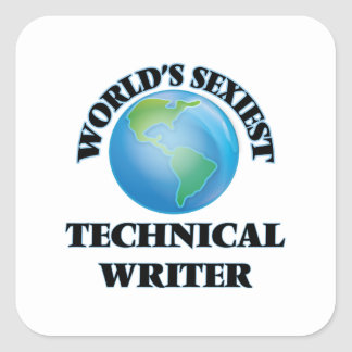 World's Sexiest Technical Writer Square Sticker
