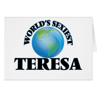 World's Sexiest Teresa Cards