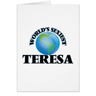 World's Sexiest Teresa Greeting Card