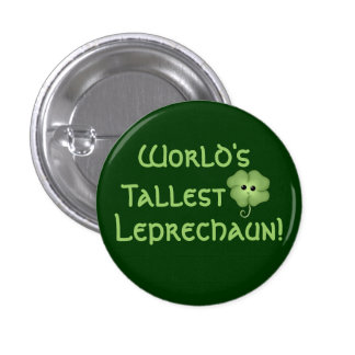 World's Tallest Leprechaun 3 Cm Round Badge