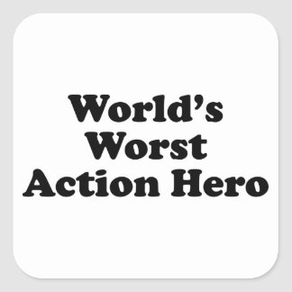 World's Worst Action Hero Square Stickers