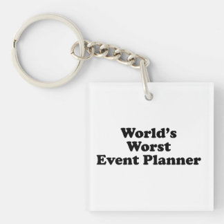 World's Worst Event Planner Single-Sided Square Acrylic Key Ring