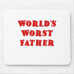 Worlds Worst Father Mouse Pads